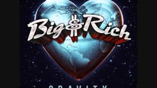 """Run Away With You"" - Big & Rich (Lyrics in description)"