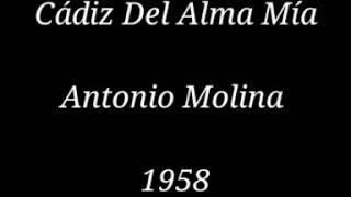 Cádiz Del Alma mía  Antonio Molina