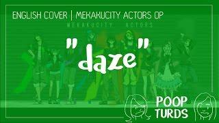 daze | English Cover | Mekakucity Actors OP