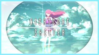Lyric Video || Shelter - Porter Robinson x Madeon (300 Subscriber Special)【Nightcore】