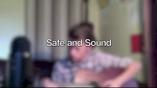 Safe and Sound - Suriel Hess Cover