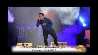 Jhonatan Luna - La niña de mis ojos - Concierto Exa 2015 - Coliseo Rumiñahui - Quito