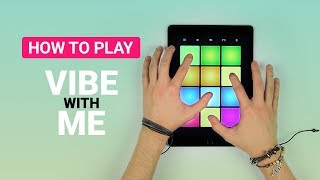 How To Play - VIBE WITH ME | DRUM PAD MACHINE