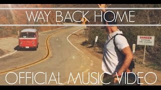 Hudson Henry - Way Back Home [OFFICIAL MUSIC VIDEO]