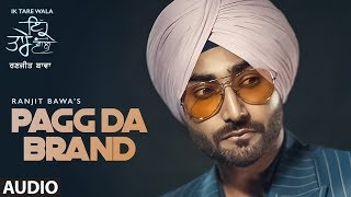 Pagg Da Brand: Ranjit Bawa (Full Audio Song)   Ik Tare Wala   Jassi X   Pargat Kotguru   New Song