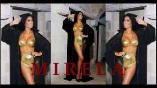 MIRELA - Bezobrazno zelene  ( Željko Samardžić )