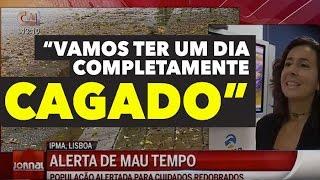 VAMOS TER UM DIA CAGADO E CHEIO DE NEBULOSIDADE CMTV