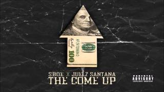SBOE ft. Juelz Santana - The Come Up