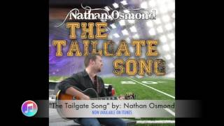 Nathan Osmond - The Tailgate Song