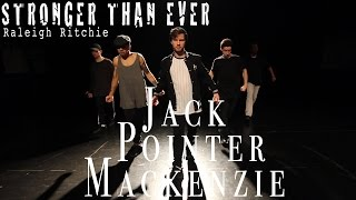Stronger Than Ever - Raleigh Ritchie | Jack Pointer Mackenzie