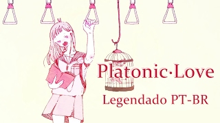 【IA】Platonic Love【Legendado PT-BR】