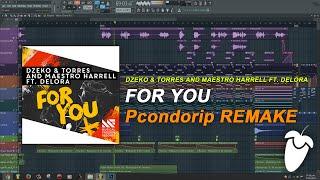 Dzeko & Torres and Maestro Harrell Ft. Delora - For You (Original Mix) (FL Studio Remake + FLP)