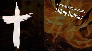 Louange instrumentale - Mikey Dalisay