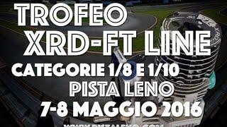 PARTENZA FINALE A 1\8  TROFEO XRD-F.T. LINE - MAGGIO 2016