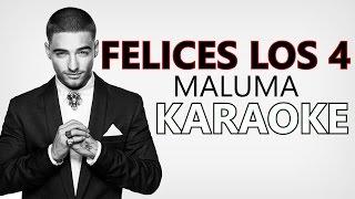 Maluma - FELICES LOS 4 (Karaoke version)