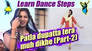 Dance On Sapna's Song Patla Dupatta Tera Muh Deekhe   Part 2 | पतला दुपट्टा तेरा मुँह दिखे | Boldsky