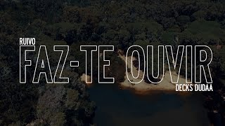 Ruivo - Faz-te ouvir ft Decks Dudaa (Prod. memorais)