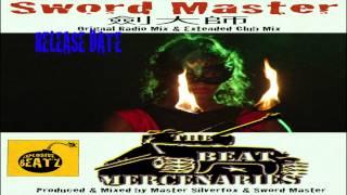 Sword Master - (Promo Audio) - The Beat Mercenaries