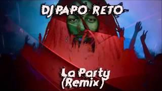 Dj Papo Reto - A Party Do Papo Reto (Original Remix)
