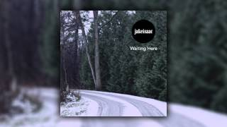 Jake Isaac - Waiting Here (Cover Art)