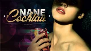 NANE - COCKTAIL