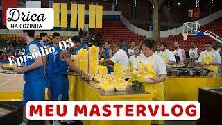MasterVlog 04 - Episódio 03 MasterChef Profissionais 2018