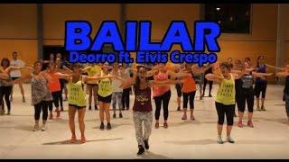 Bailar - Deorro ft Elvis Crespo - ZUMBA con ANA PEREZ
