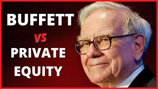 Buffett vs Private Equity: differenze nello stile di investimento