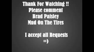 Brad Paisley Mud On The Tires Lyrics