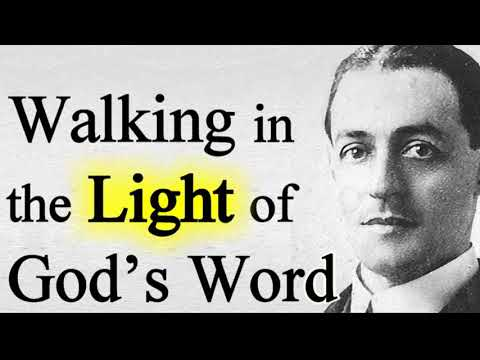 Walking in the Light of God's Word - A. W. Pink / The Heroes of Faith (audio book excerpt)