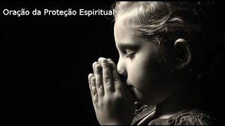 Oração da Proteção Espiritual