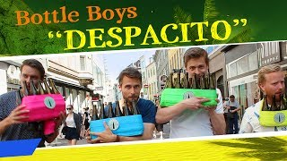Bottle Boys - Despacito (Luis Fonsi, Daddy Yankee feat. Justin Bieber COVER)