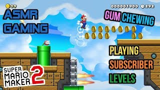 ASMR Gaming | Super Mario Maker 2 Subscriber Levels Gum Chewing 🎮🎧Controller Sounds + Whispering😴💤