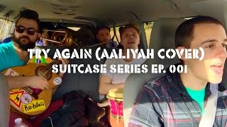 Try Again - Aaliyah Cover by Karikatura [Suitcase Series Ep. 001]