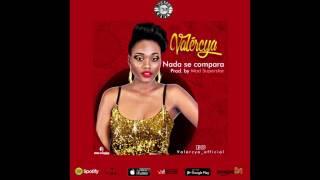 Valercya - Nada Se Compara (Kizomba 2017)