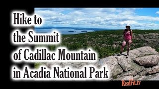 Dorr Mountain to The Gorge to Summit of Cadillac Mountain in Acadia National Park