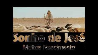 Mattos Nascimento - O Sonho de José