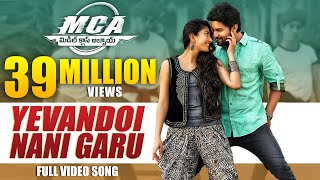 MCA Video Songs - Yevandoi Nani Garu Full Video Song - Nani, Sai Pallavi width=