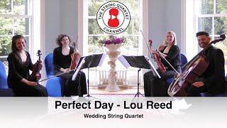 Perfect Day (Lou Reed) Wedding String Quartet