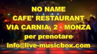 DISCO PARTY '70 '80 @ NO NAME CAFE' RESTAURANT - MONZA