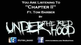 Under the Red Hood- Chapter 2 Ft. Tom Barber