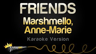 Marshmello, Anne Marie - FRIENDS (Karaoke Version)