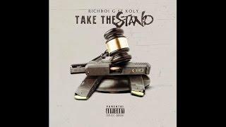 Richboi G Ft. Koly - Take The Stand