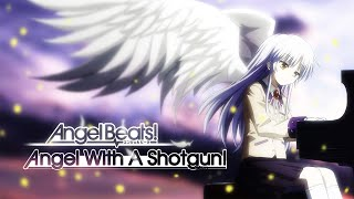 【AMV/Nightcore】 - Angel Beats - Angel With A Shotgun [The Cab]