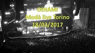 Modà Odiami live Torino 18/03/2017