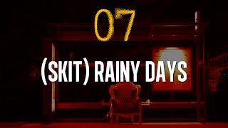 """07   CHO -""""(SKIT) RAINY DAYS"""" #KK2"""
