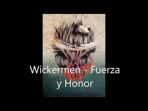 Fuerza Y Honor de Wickermen Letra y Video