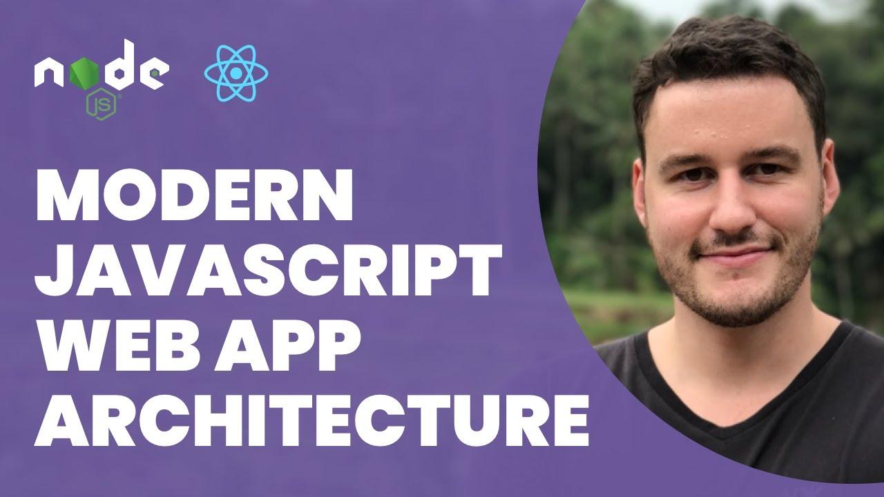Modern Javascript Web Architecture