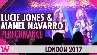 "Lucie Jones and Manel Navarro ""In The Name Of Love"" LIVE @ London Eurovision Party 2017"