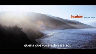 Incubus - Wish You Were Here (legendado)